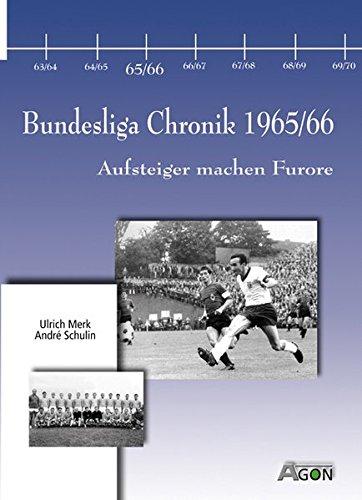 Bundesliga Chronik 1965/66. Aufsteiger machen Furore