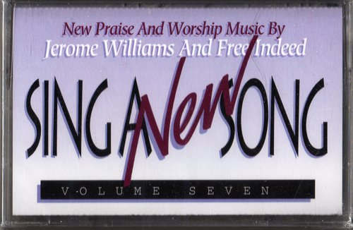 SING A NEW SONG - VOLUME SEVEN - CASSETTE - New Praise and Worship Music