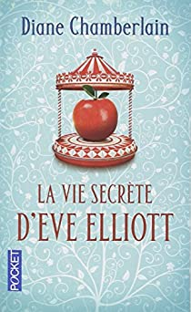 La vie secrète d'Eve Elliott par Chamberlain