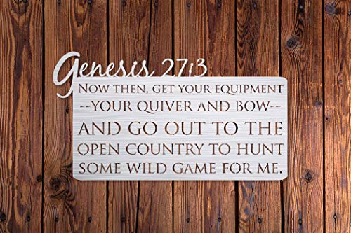 Genesis 27:3 Bible Verse Deer Hunting Metal Wall Art Sign for Home Cabin Decor (Stainless Steel)