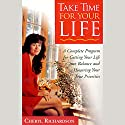 Take Time for Your Life Speech by Cheryl Richardson
