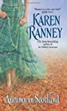 Autumn in Scotland, Karen Ranney, 0060757450