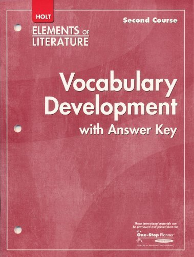 Elements of Literature, 2nd Course, Grade 8: Vocabulary Development with Answer Key
