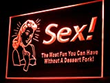 Sex The Most Fun You Can Have Without A Dessert Fork Led Light Sign