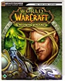 World of Warcraft - Burning Crusade. Official Strategy Guide (Brady Games)