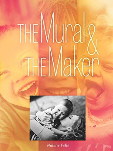 The Mural & The Maker