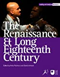 The Renaissance and Long Eighteenth Century, Pacheco, Anita and Johnson, David, 1849666229