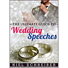 Wedding Speeches: How to Deliver an Unforgettable Wedding Speech with Ease!