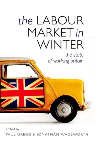 (The Labour Market in Winter: The State of Working Britain)