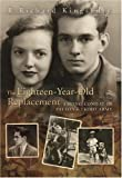 The Eighteen-Year-Old Replacement, R. Richard Kingsbury, 0826217818
