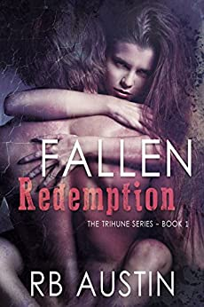 Fallen Redemption (The Trihune Series Book 1) by [Austin, RB]