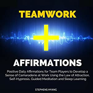 Teamwork Affirmations Speech