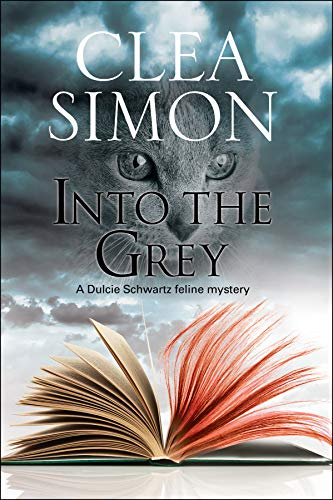 Into the Grey (The Dulcie Schwartz Feline Mysteries Book 10)