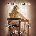The Writing Desk | Rachel Hauck