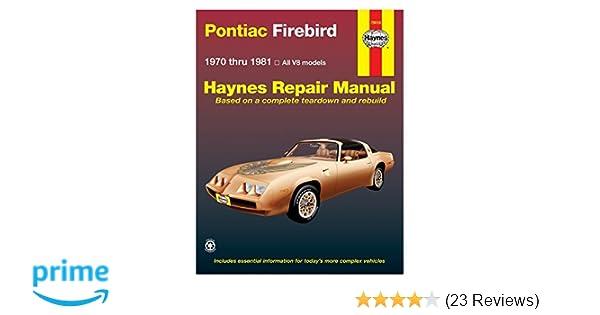 Pontiac Firebird V8 197081 Haynes Repair Manuals 9780856968822 Amazoncom Books: Pontiac Firebird 3 8 Engine Diagram At Hrqsolutions.co