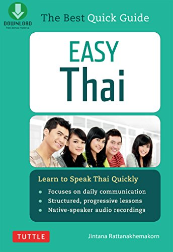 Easy Thai: Learn to Speak Thai Quickly (Includes Downloadable Audio)