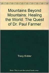 how did tracy kidder meet paul farmer