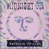 Outbreak of Love by Midnight Oil (1993-07-27)