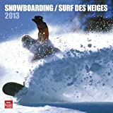 Snowboarding 2013 Square 12X12 Wall Cal (French)