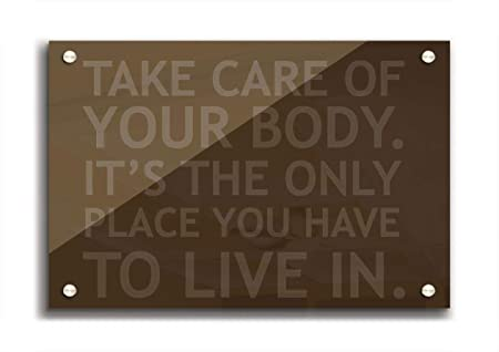 77281a0c8d0 Living Colors Quotes Take Care Of Your Body Chocolate A3 Clear ...