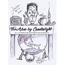 The Ashes by Candlelight: A Daily Cartoon Diary of the Ashes