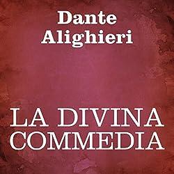 La Divina Commedia [The Divine Comedy]