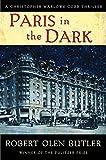 Image of Paris in the Dark (Christopher Marlowe Cobb)