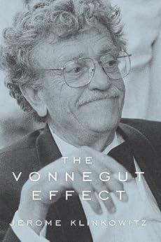 The Vonnegut Effect by [Klinkowitz, Jerome]
