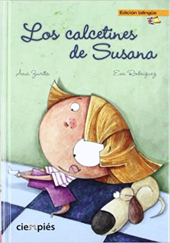 Los calcetines de Susana / The socks off Susana (Spanish and English Edition): Ana Zurita: 9788415116417: Amazon.com: Books