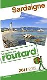 Guide du routard. Sardaigne. 2011-2012 par Guide du Routard