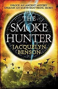 The Smoke Hunter by [Benson, Jacquelyn]