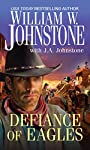 Defiance of Eagles (Pinnacle Westerns Book 18)