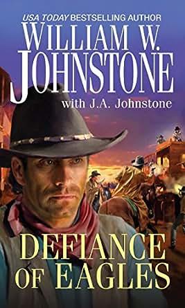 Defiance of Eagles (Pinnacle Westerns Book 18) - Kindle