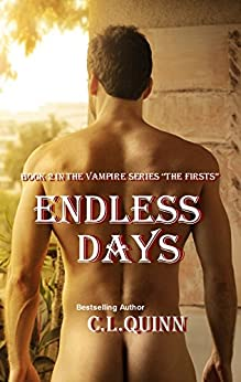 Endless Days (The Firsts Book 2) by [Quinn, C.L.]