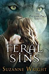 Feral Sins (The Phoenix Pack Series Book 1) (English Edition)