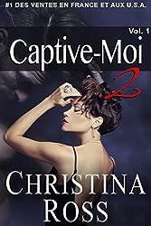 Captive-Moi 2: Volume 1