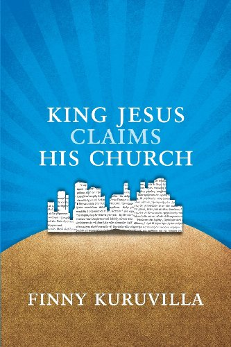 King Jesus Claims His Church