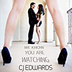 We Know You Are Watching | C. J. Edwards