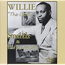 Willie 'The Lion' Smith & His Jazz Cubs