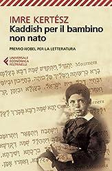 Kaddish per il bambino non nato (Italian Edition)