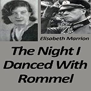 The Night I Danced with Rommel Audiobook