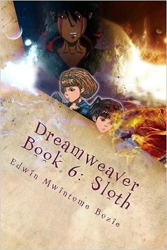 Téléchargements de livres en ligne gratuitDreamweaver Book 6: Sloth: Harbinger Of The Deplorable Dream (Volume 6) 1508756201 PDF
