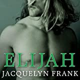 Elijah: Nightwalkers Series, Book 3