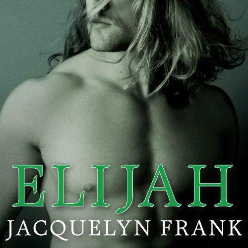 Elijah: Nightwalkers Series, Book 3