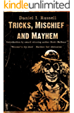 Tricks, Mischief and Mayhem