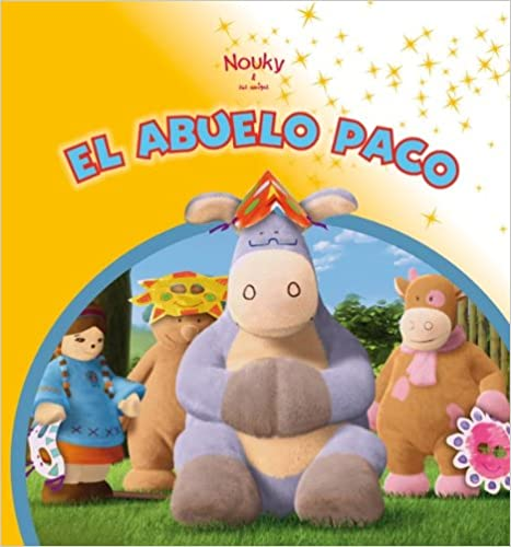 Nouky & sus amigos. El abuelo Paco (Nouky / Libros de