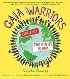 Gaia Warriors, Nicola Davies and James Lovelock, 0763648086