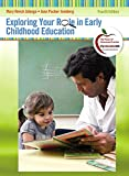 Exploring Your Role in Early Childhood Education 4th Edition