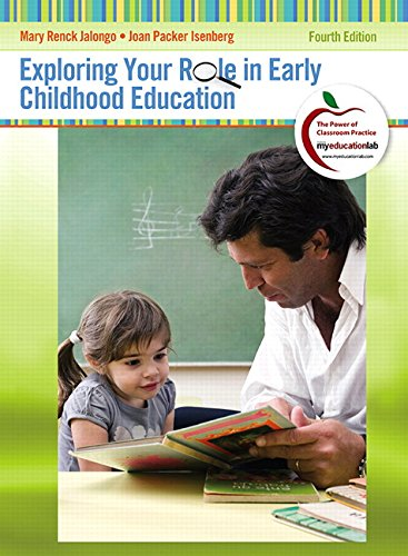 Exploring Your Role in Early Childhood Education (4th Edition) (Myeducationlab) -  Jalongo, Mary Renck, Paperback