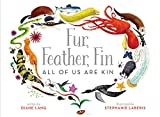 img - for Fur, Feather, Fin All of Us Are Kin book / textbook / text book